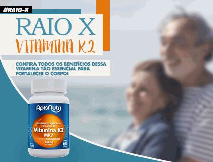 RAIO X - Vitamina K2